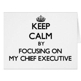Guarde la calma centrándose en mi ejecutivo felicitaciones