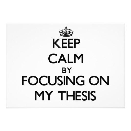 Guarde la calma centrándose en mi tesis comunicado personalizado
