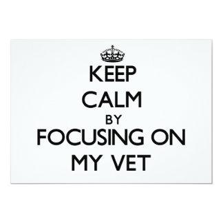 Guarde la calma centrándose en mi veterinario invitación 12,7 x 17,8 cm