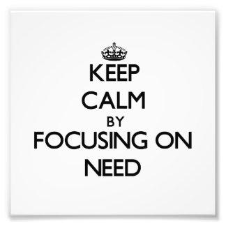 Guarde la calma centrándose en necesidad
