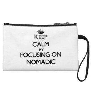Guarde la calma centrándose en nómada