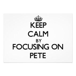 Guarde la calma centrándose en Pete