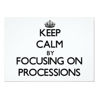 Guarde la calma centrándose en procesiones anuncio personalizado