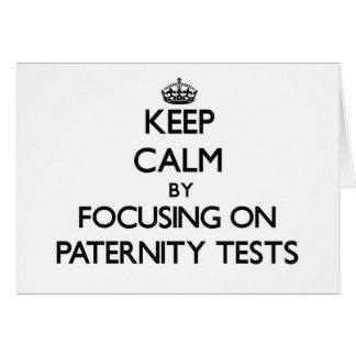 Guarde la calma centrándose en pruebas de paternid