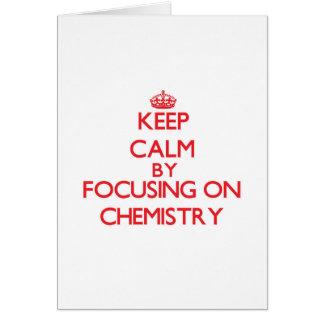 Guarde la calma centrándose en química tarjeta de felicitación