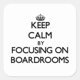 Guarde la calma centrándose en salas de reunión pegatinas cuadradas personalizadas