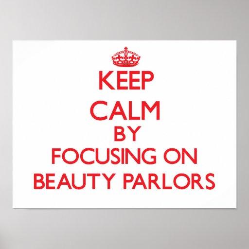 Guarde la calma centrándose en salones de belleza impresiones