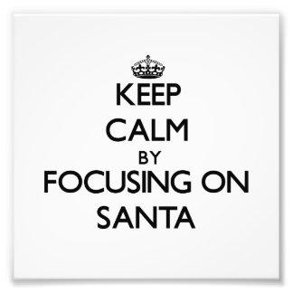 Guarde la calma centrándose en Santa