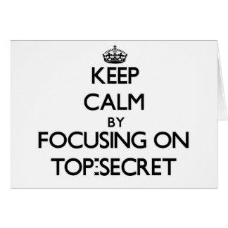 Guarde la calma centrándose en secretísimo