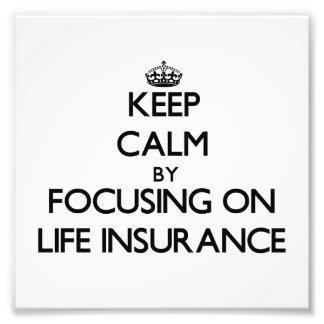 Guarde la calma centrándose en seguro de vida