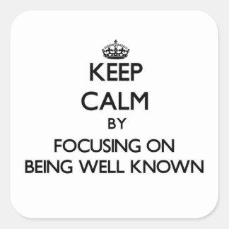 Guarde la calma centrándose en ser bien sabido pegatinas cuadradases