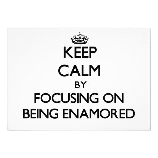 Guarde la calma centrándose en SER ENAMORADO Anuncio Personalizado