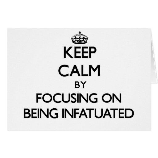 Guarde la calma centrándose en ser enamorado felicitación