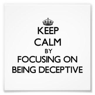 Guarde la calma centrándose en ser engañoso