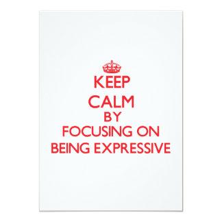 Guarde la calma centrándose en SER EXPRESIVO Comunicados Personales