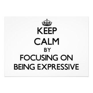 Guarde la calma centrándose en SER EXPRESIVO