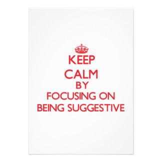 Guarde la calma centrándose en ser sugestivo comunicado