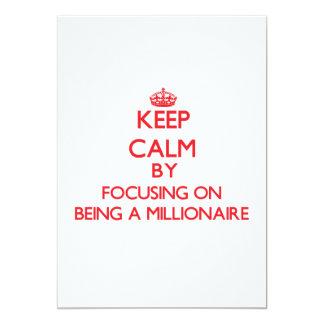 Guarde la calma centrándose en ser un millonario invitación 12,7 x 17,8 cm