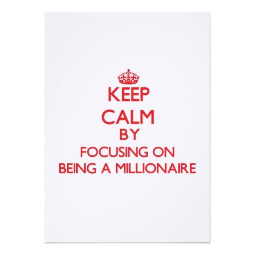 Guarde la calma centrándose en ser un millonario invitaciones personalizada