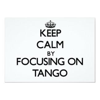 Guarde la calma centrándose en tango invitación 12,7 x 17,8 cm