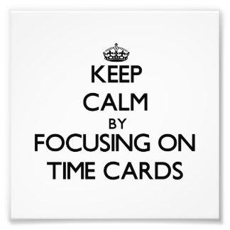 Guarde la calma centrándose en tarjetas de fichar impresion fotografica