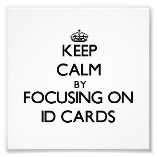 Guarde la calma centrándose en tarjetas de la iden fotografia