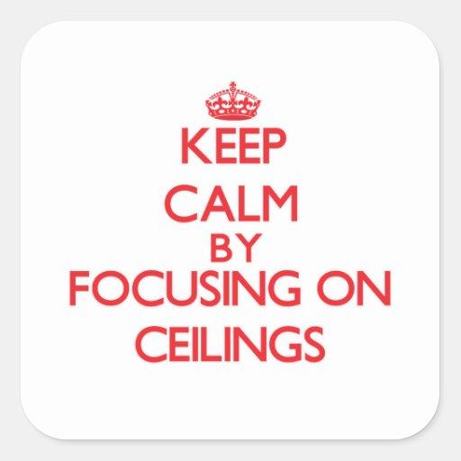 Guarde la calma centrándose en techos calcomanía cuadradase