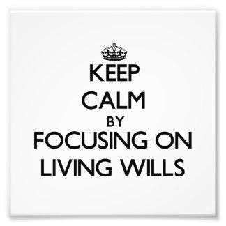 Guarde la calma centrándose en voluntades vivas