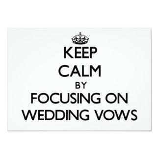 Guarde la calma centrándose en votos de boda invitación 12,7 x 17,8 cm