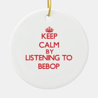 Guarde la calma escuchando el BEBOP Ornamento De Navidad