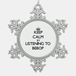 Guarde la calma escuchando el BEBOP Adorno