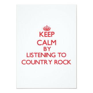 Guarde la calma escuchando el COUNTRY ROCK Invitacion Personal