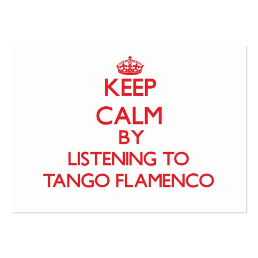 Guarde la calma escuchando el FLAMENCO del TANGO Plantillas De Tarjetas De Visita