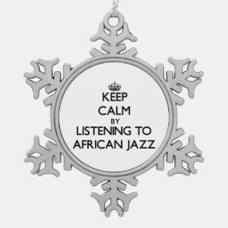Guarde la calma escuchando el JAZZ AFRICANO Adornos