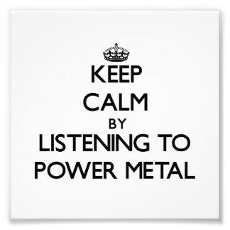 Guarde la calma escuchando el METAL del PODER