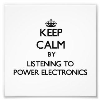 Guarde la calma escuchando la ELECTRÓNICA de PODER