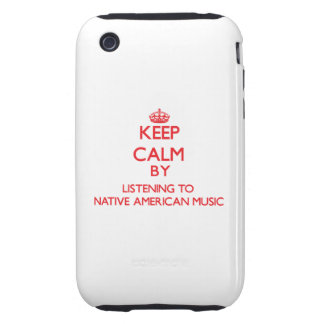 Guarde la calma escuchando la MÚSICA del NATIVO AM iPhone 3 Tough Cobertura