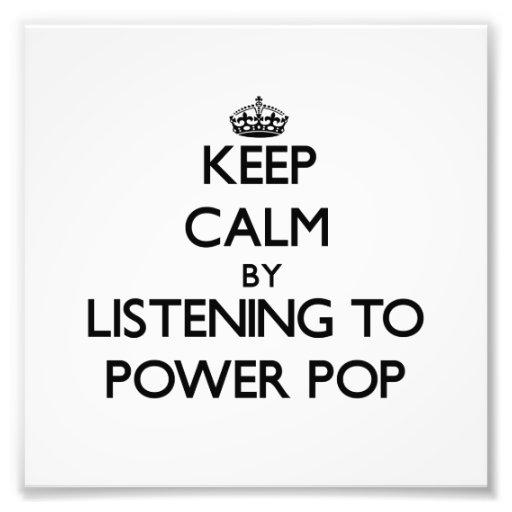 Guarde la calma escuchando PARA ACCIONAR EL POP Impresion Fotografica