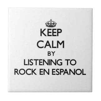 Guarde la calma escuchando PARA OSCILAR EN ESPANOL Tejas Ceramicas
