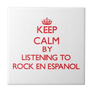 Guarde la calma escuchando PARA OSCILAR EN ESPANOL Teja Cerámica