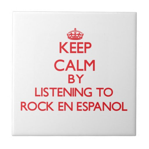 Guarde la calma escuchando PARA OSCILAR EN ESPANOL Azulejos