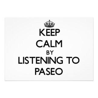 Guarde la calma escuchando PASEO