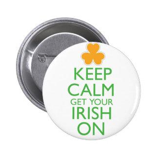 Guarde la calma para conseguir su irlandés encendi pins