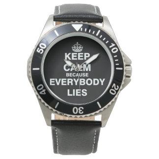 Guarde la calma porque miente todos reloj