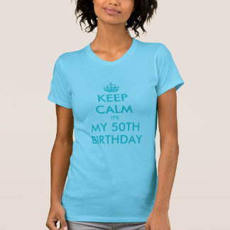 Guarde la calma que es mi 50.a turquesa de la camiseta