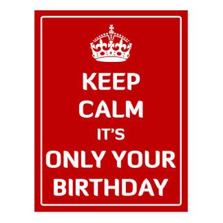 Guarde la calma que es solamente su cumpleaños postal
