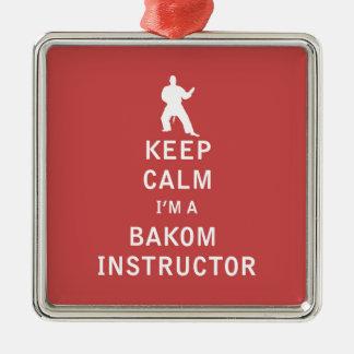 Guarde la calma que soy instructor de Bakom Adorno Cuadrado Plateado