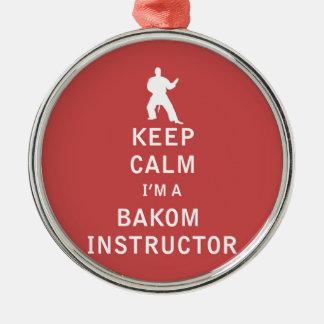 Guarde la calma que soy instructor de Bakom Adorno Redondo Plateado