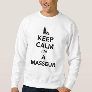 Guarde la calma que soy masajista sudadera
