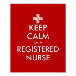 Guarde la calma que soy posters de una enfermera